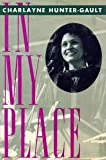 In My Place, Charlayne Hunter-Gault, 0374175632