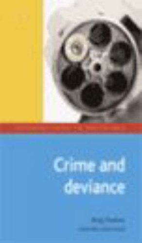 Crime and Deviance (Introductions to Sociology)