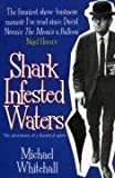 Shark Infested Waters, Michael Whitehall, 185725225X