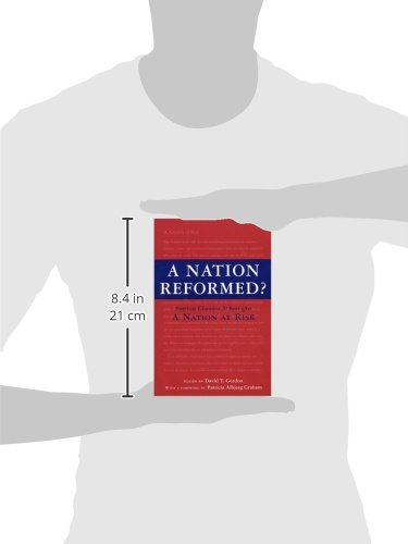 A Nation Reformed?: American Education 20 Years After A Nation at Risk