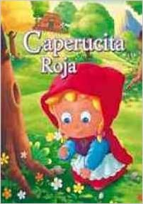 Caperucita Roja/ Little Red Riding Hood (Historias Clasicas/ Clasics Histories)