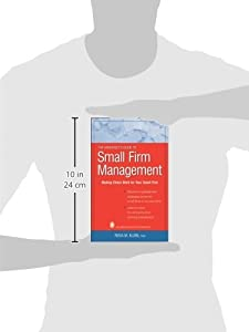 The Architect's Guide to Small Firm Management: Making Chaos Work for Your Small Firm by Wiley