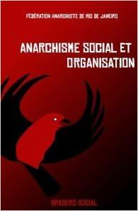 Couverture de Anarchisme social et organisation