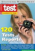 test Jahrbuch für 2006: 102 Tests und Reports