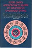 img - for Sybil Leek's Astrological Guide to Successful Everyday Living book / textbook / text book