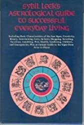 Sybil Leek's Astrological Guide to Successful Everyday Living