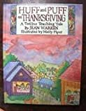Huff and Puff on Thanksgiving, Jean Warren, 0911019715