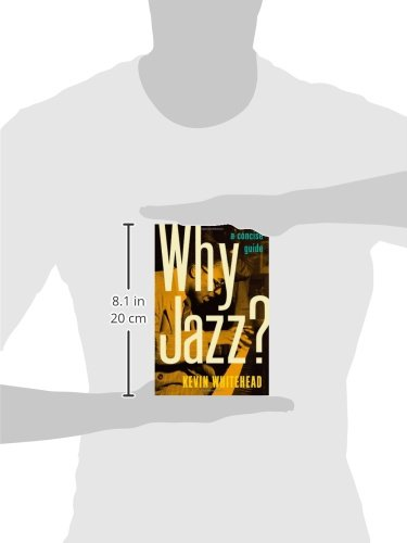 Why Jazz?: A Concise Guide by Oxford University Press