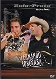 Fernando e Sorocaba - Bala de Prata ao vivo