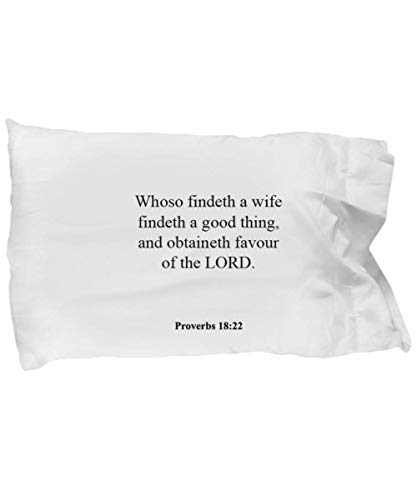Proverbs 18 22 Pillow Case - Inspirational Bible Verse/Psalm Gift: