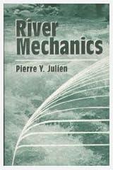 River Mechanics by Julien, Pierre Y.(August 19, 2002) Paperback Paperback