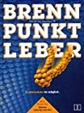 img - for Brennpunkt Leber. Leberschutz ist m glich. book / textbook / text book