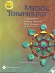 Medical Terminology: A Programmed Learning Approach To The Language Of Health Care, Plus Smarthinking Online Tutoring Se