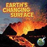 Earth's Changing Surface, Conrad J. Storad, 161741736X
