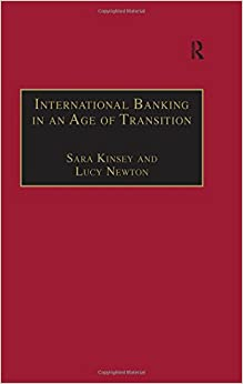 Book International Banking In An Age of Transition: Globalisation, Automation, Banks and Their Archives