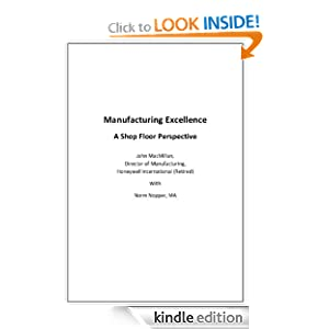 Manufacturing Excellence Norm Nopper and John MacMillan