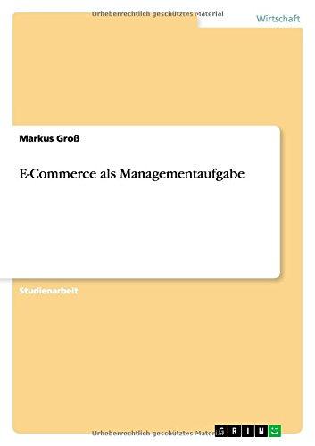 Download E-Commerce als Managementaufgabe (German Edition) pdf