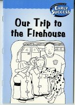 Houghton Mifflin Early Success: Our Trip To The Firehouse pdf epub