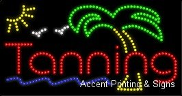 Tanning LED Sign (High Impact, Energy Efficient)