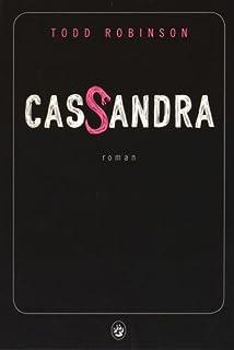 Cassandra, Robinson, Todd