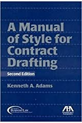 Manual of Style for Contract Drafting 2nd (second) edition Text Only Spiral-bound