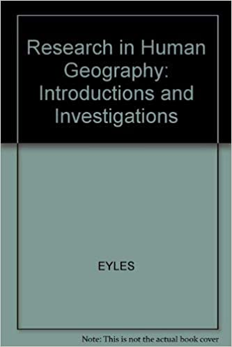 Introductions and Investigations Research in Human Geography