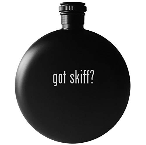 got skiff? - 5oz Round Drinking Alcohol Flask, Matte Black