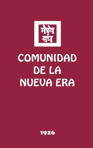 Comunidad de la Nueva Era (Spanish Edition): Sociedad Agni ...