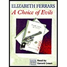A Choice of Evils