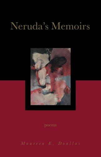 Neruda's Memoirs: Poems pdf