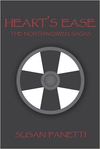 Heart's Ease: Volume 2 (The Northwomen Sagas)