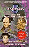 Babylon 5 Book 8:Personal Agendas (A Channel Four book)