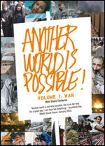Cover of Another World Is Possible: Volume 1 - War