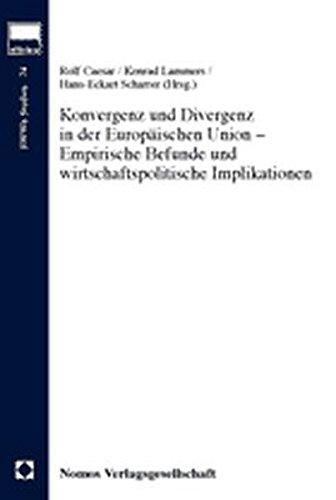 Konvergenz und Divergenz in der Europäischen Union - Empirische Befunde und wirtschaftspolitische Implikationen (Hwwa Studien, Band 74)