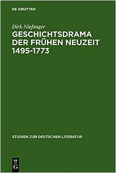 Book Historical Drama in the Early Modern Age 1495 - 1773: v. 174 (Studien Zur Deutschen Literatur)