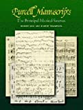 Purcell Manuscripts: The Principal Musical Sources