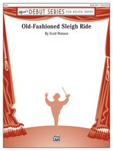 (Old-Fashioned Sleigh Ride - By Scott Watson - Conductor Score & Parts)