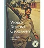 World Regional Geography, Pulsipher, Lydia Miheliec and Goodwin, Conrad M., 0716736284