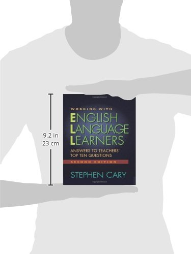 Working with English Language Learners, Second Edition: Answers to Teachers' Top Ten Questions by Heinemann