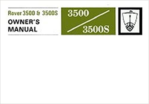 Rover 3500 3500s Owners Manual P6 Ltd Brooklands Books 9781855201149 Amazon Com Books