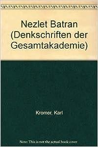 Book Nezlet Batran (Denkschriften der Gesamtakademie)
