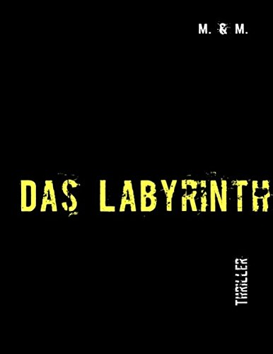 Das Labyrinth (German Edition) PDF