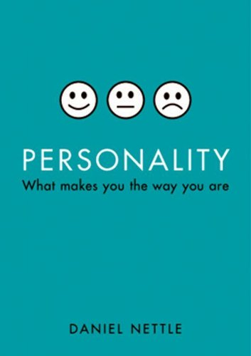 - Personality: What makes you the way you are (Oxford Landmark Science)