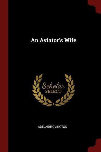 An Aviator's Wife - Girls Asian Adelaide