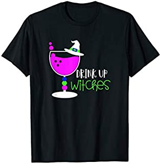 Drink Up Witches Halloween Costume T-shirt | Size S - 5XL