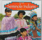 The Seminole Indians (Native Peoples)