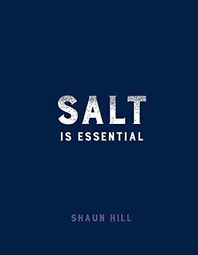 Salt is Essential by Shaun Hill