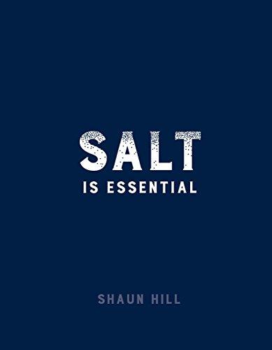 Salt is Essential by Shaun Hill