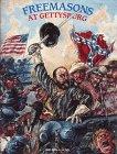 Freemasons at Gettysburg, Munn, Sheldon A., 0939631687