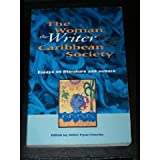 The Woman, the Writer and Caribbean Society, , 0934934444